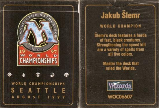 1997 Jakub Slemr World Champ Deck