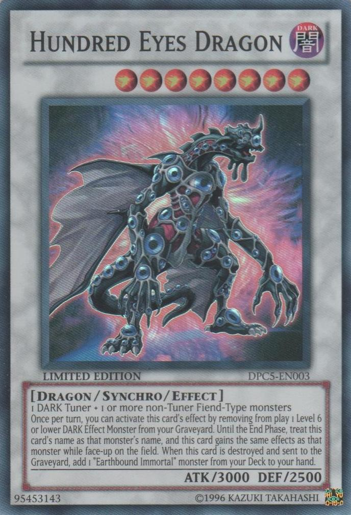 Hundred Eyes Dragon - DPC5-EN003 - Super Rare - Limited Edition - Promo