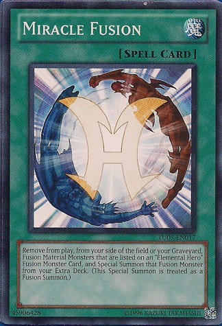 Miracle Fusion - TU05-EN017 - Common - Unlimited Edition