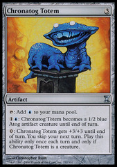 Chronatog Totem - Foil