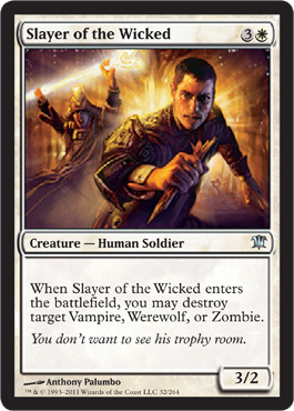Slayer of the Wicked - Foil