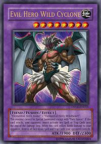 Evil Hero Wild Cyclone - DP06-EN011 - Ultra Rare - Unlimited Edition