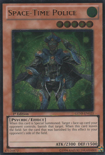 Space-Time Police - GENF-EN023 - Ultimate Rare - Unlimited Edition