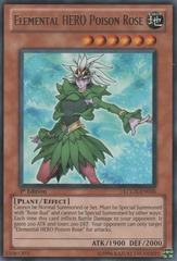 Elemental HERO Poison Rose - LCGX-EN036 - Rare - 1st Edition
