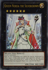 Queen Nereia the Silvercrown - 2011-EN002 - Ultra Rare - Limited Edition