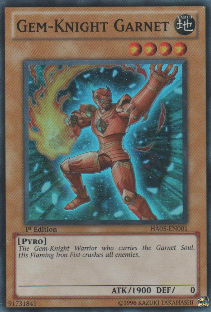 Gem-Knight Garnet - HA05-EN001 - Super Rare - 1st Edition