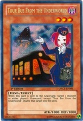 Tour Bus From the Underworld - ORCS-EN086 - Secret Rare - 1st Edition