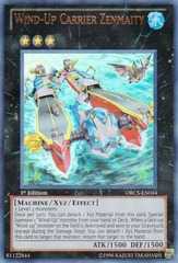 Wind-Up Carrier Zenmaity - ORCS-EN044 - Ultra Rare - 1st Edition