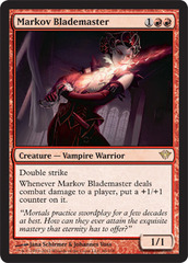 Markov Blademaster - Foil on Channel Fireball