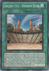 Ancient City - Rainbow Ruins - RYMP-EN053 - Common - 1st Edition on Channel Fireball