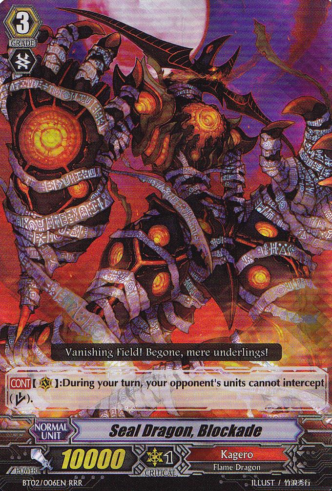 Seal Dragon, Blockade - BT02/006EN - RRR