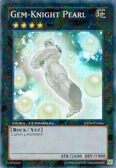 Gem-Knight Pearl - DT06-EN086 - Super Parallel Rare - Duel Terminal on Channel Fireball