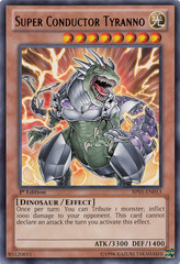 Super Conductor Tyranno - BP01-EN013 - Rare - Unlimited Edition