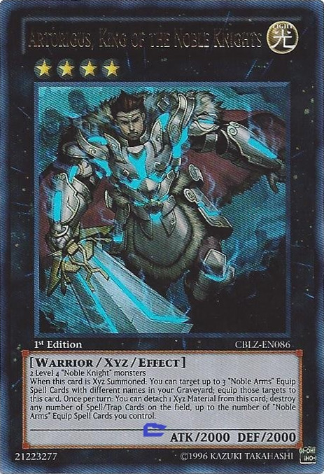 Artorigus, King of the Noble Knights - CBLZ-EN086 - Ultra Rare - 1st Edition