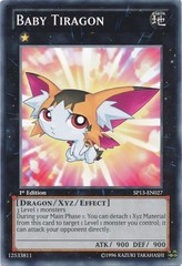Baby Tiragon - SP13-EN027 - Common - Unlimited Edition on Channel Fireball