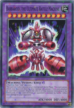 Barbaroid, the Ultimate Battle Machine - SP13-EN045 - Starfoil Rare - Unlimited Edition