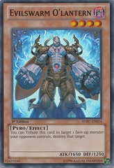 Evilswarm O'lantern - HA07-EN014 - Super Rare - 1st on Channel Fireball