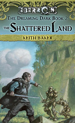 Shattered Land, The