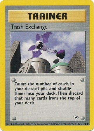 Trash Exchange - 126/132 - Common - Unlimited Edition