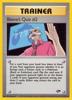 Blaines Quiz #2 - 111/132 - Uncommon - Unlimited Edition