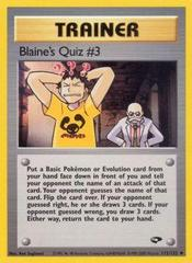 Blaine's Quiz #3 - 112/132 - Uncommon - Unlimited Edition