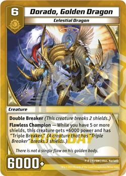 Dorado, Golden Dragon